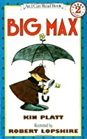 Big Max (I Can Read Level 2)
