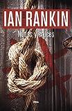 Nudos y cruces: Serie John Rebus I (Inspector Rebus nº 1)
