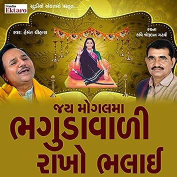 Bhaguda Vali Rakho Bhalai