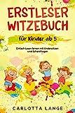 Erstleser Witzebuch für Kinder ab 5: Einfach Lesen lernen mit Kinderwitzen und Scherzfragen
