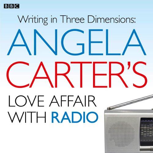 Angela Carter's Love Affair with Radio cover art