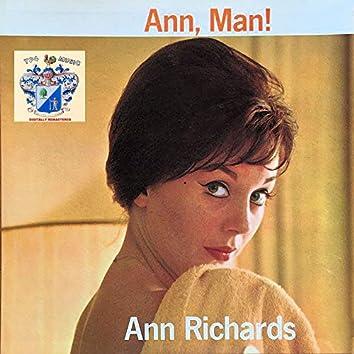 Ann, Man !