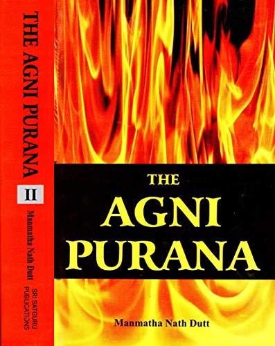 The Agni Purana: Translated into English (2 Volume Set) Sri Garib Das Oriental Series No. 346