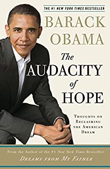 Paperback The Audacity of Hope: Thoughts on Reclaiming the American Dream Book