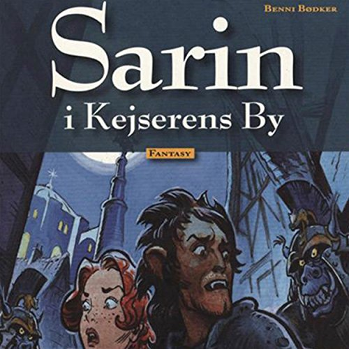 Sarin i Kejserens By     Sarin 2              By:                                                                                                                                 Benni Bødker                               Narrated by:                                                                                                                                 Grete Sonne                      Length: 50 mins     Not rated yet     Overall 0.0