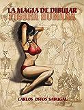 La magia de dibujar FIGURA HUMANA (Spanish Edition)