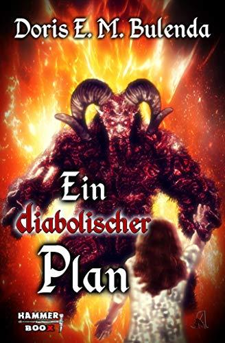 Ein diabolischer Plan