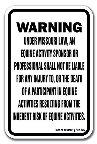 "Missouri Equine 12"" x 18"" Aluminum Sign Warning Statute Horse Farm"