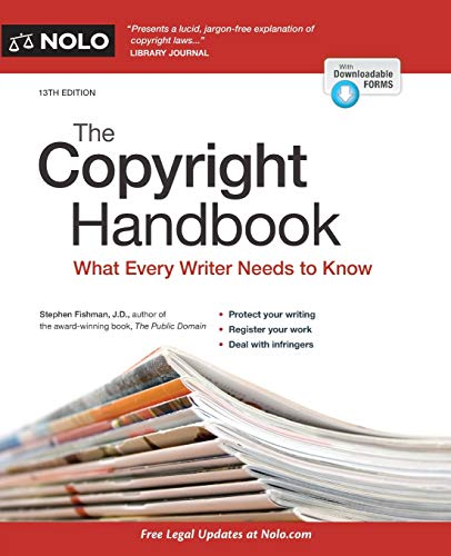 Copyright Handbook, The: What Every Writer Needs to Know