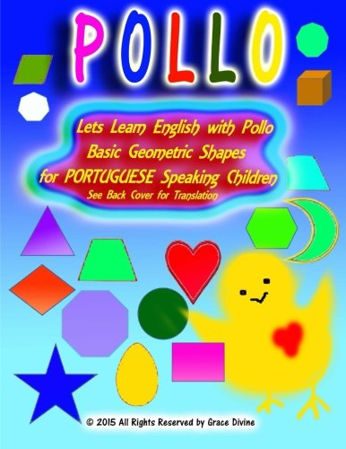 Lets Learn English with Pollo Basic Geometric Shapes for PORTUGUESE Speaking Children See Back Cover for Translation