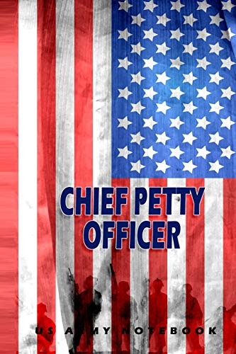Chief Petty Officer US Army Notebook: This Notebook is specially for  Chief Petty Officer. 120 pages with dot lines. Unique Notebook for all Soldiers ... as a Gift or a on duty diary or on a mission