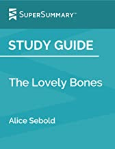 Study Guide: The Lovely Bones by Alice Sebold (SuperSummary)