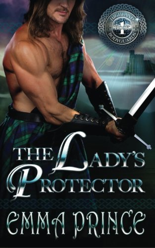 The Ladys Protector (Highland Bodyguards, Book 1) (Volume 1)