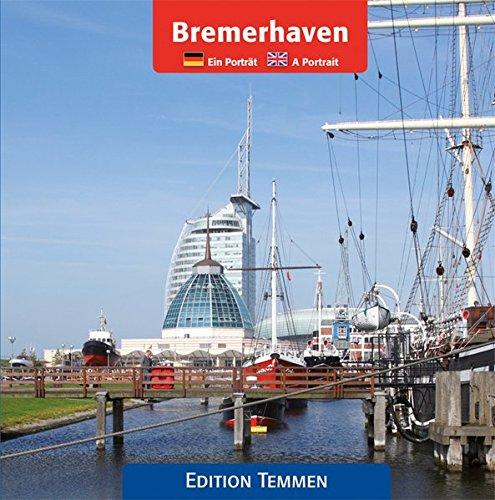Bremerhaven: Ein Porträt / A Portrait