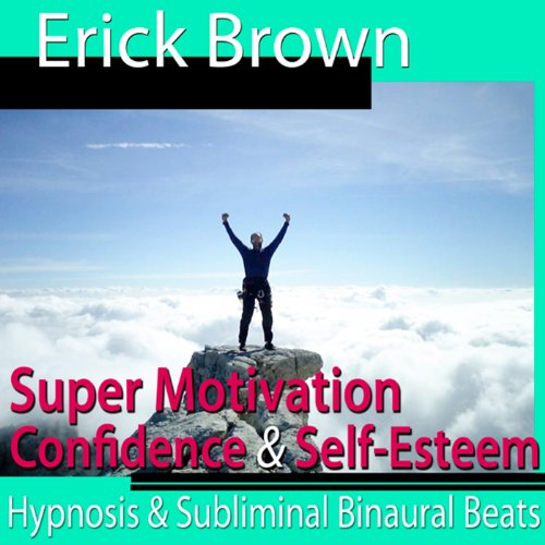Super Motivation Hypnosis audiobook cover art