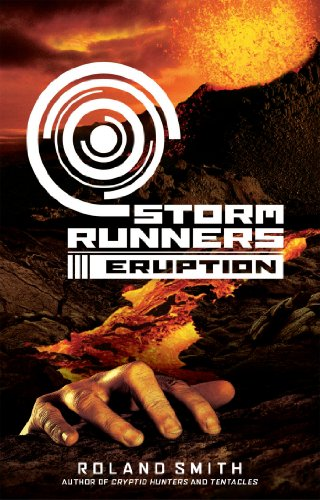 Storm Runners #3: Eruption