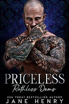 Priceless  A Dark Bratva Romance  Ruthless Doms Book 1