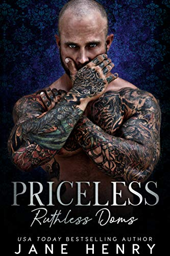 Priceless: A Dark Bratva Romance (Ruthless Doms)