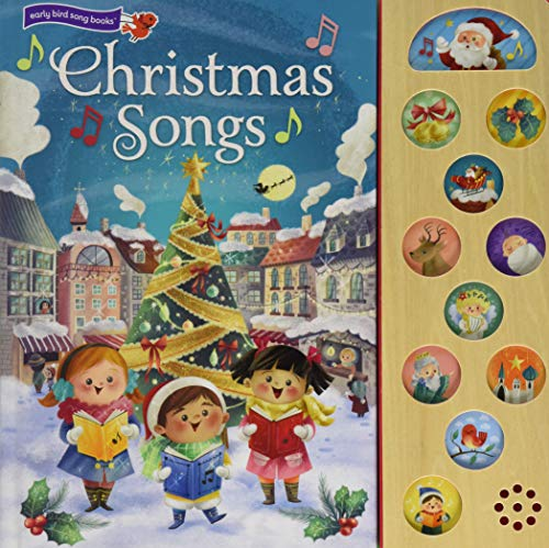 Christmas Songs: Interactive Children's Sound Book (10 Button Sound) (Interactive Early Bird Children's Song Book with 10 Sing-Along Tunes)
