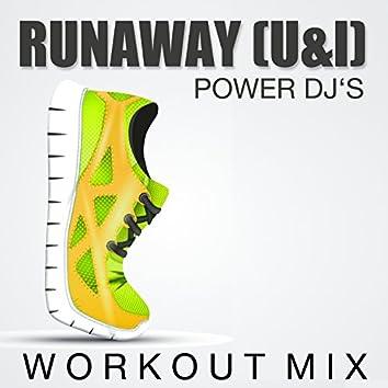 Runaway (U & I) (Workout Mix)