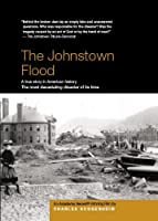 The Johnstown Flood - Academy Award � Winner