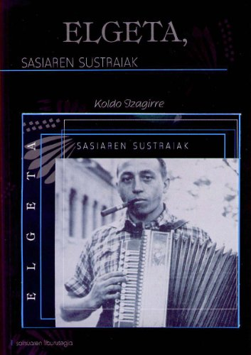 Elgeta, Sasiaren Sustraiak (+cd) (Soinuaren Liburutegia)