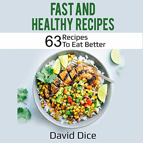 Fast and Healthy Recipes audiobook cover art