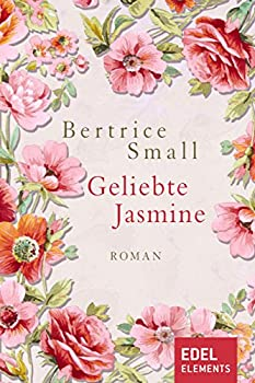 Geliebte Jasmine  Roman  Das Erbe der Skye O Malley 1   German Edition