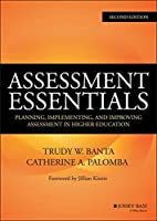 Assessment Essentials: Planning, Implementing, and Improving Assessment in Higher Education (Jossey-Bass Higher and Adult Education (Hardcover)) by Trudy W. Banta Catherine A. Palomba(2014-10-20)