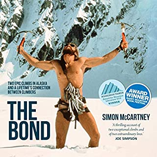 The Bond: Two Epic Climbs in Alaska and a Lifetime's Connection Between Climbers cover art