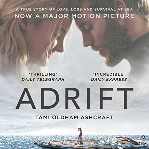 Adrift: A True Story of Love, Loss, and Survival at Sea cover art
