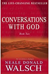 Conversations with God - Book 2: An uncommon dialogue (English Edition) Format Kindle