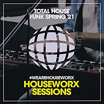 Total House Funk (Spring '21)