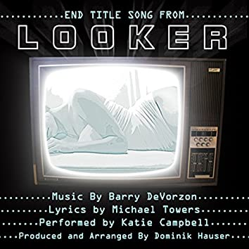 Looker - End Title Song
