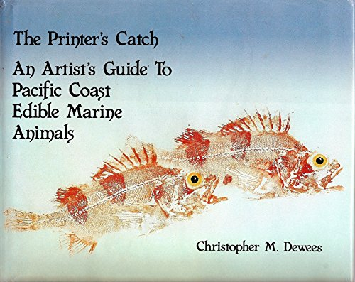 The printer's catch: An artist's guide to Pacific Coast edible marine life