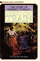 Freedom Train: The Story of Harriet Tubman Paperback