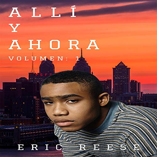Allí y Ahora [There and Now] audiobook cover art