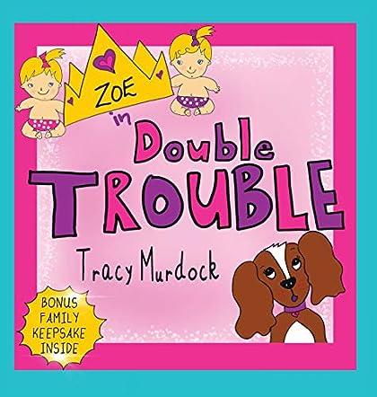 Zoe in Double Trouble