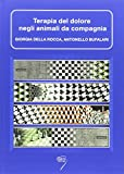 Terapia del dolore negli animali da compagnia. Con Contenuto digitale per download e accesso on line