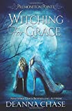 Witching For Grace: A Paranormal Women's Fiction Novel (Premonition Pointe)