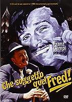 Che Soggetto Quel Fred! (Dvd+Cd)