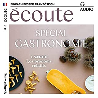 Écoute Audio - Spécial gastronomie. 12/2018     Französisch lernen Audio - Special Gastronomie              Autor:                                                                                                                                 div.                               Sprecher:                                                                                                                                 div.                      Spieldauer: 59 Min.     2 Bewertungen     Gesamt 5,0