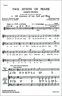 All Creatures of our God and King: No. 2 of Two Hymns of Praise