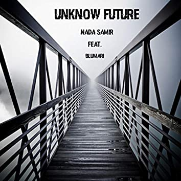 Unknown Future (Radio Edit)