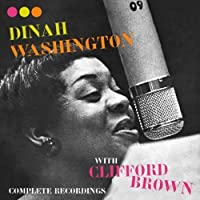 Complete Recordings With Clifford Brown [Spanish Import] by Dinah Washington (2005-01-17)