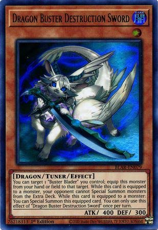 Dragon Buster Destruction Sword - BLAR-EN079 - Ultra Rare - 1st Edition