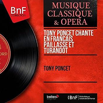 Tony Poncet chante en français Paillasse et Turandot (Mono Version)