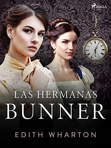 Las hermanas Bunner (World Classics)