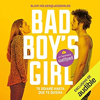 Te odiaré hasta que te quiera [Bad Boy's Girl, Book 1: I Will Hate You Until I Love You] audiobook cover art