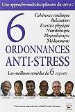 Six ordonnances anti-stress